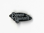 RE-INVENTION TOUR - EXPRESS YOURSELF PIN BADGE